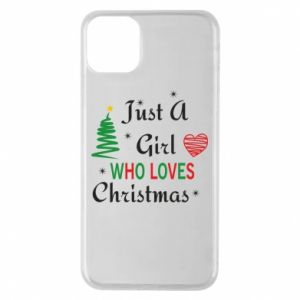Etui na iPhone 11 Pro Max Just a girl who love Christmas