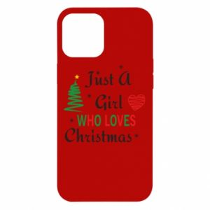 Etui na iPhone 12 Pro Max Just a girl who love Christmas