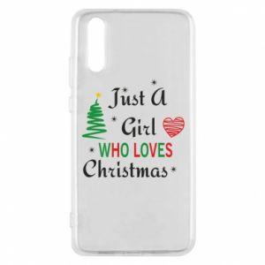 Etui na Huawei P20 Just a girl who love Christmas