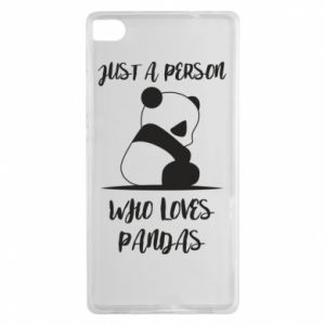 Etui na Huawei P8 Just a person who loves pandas