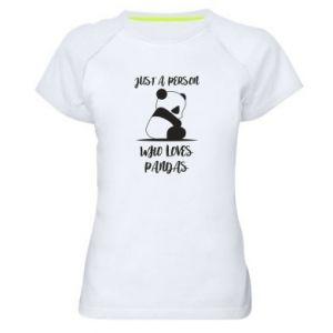 Koszulka sportowa damska Just a person who loves pandas