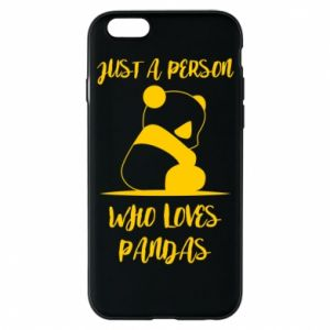 Etui na iPhone 6/6S Just a person who loves pandas