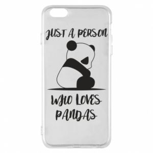 Etui na iPhone 6 Plus/6S Plus Just a person who loves pandas