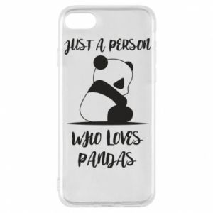Etui na iPhone 8 Just a person who loves pandas