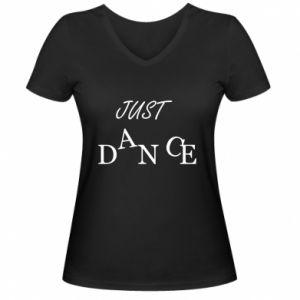 Damska koszulka V-neck Just dance