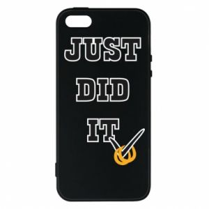 Phone case for iPhone 5/5S/SE Just did it - PrintSalon