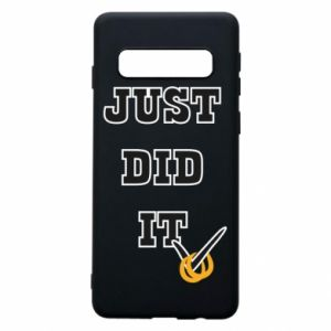 Phone case for Samsung S10 Just did it - PrintSalon