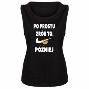 Women's t-shirt Just do it later