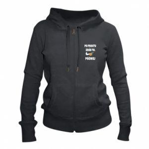 Women's zip up hoodies Just do it later