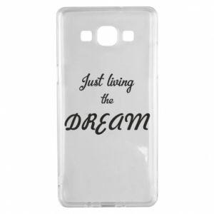 Etui na Samsung A5 2015 Just living the DREAM