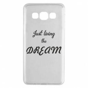 Etui na Samsung A3 2015 Just living the DREAM