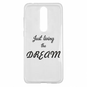 Etui na Nokia 5.1 Plus Just living the DREAM