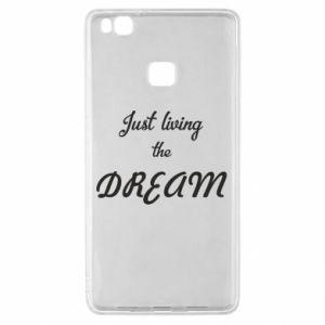 Etui na Huawei P9 Lite Just living the DREAM