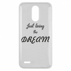 Etui na Lg K10 2017 Just living the DREAM