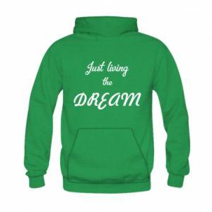 Bluza z kapturem dziecięca Just living the DREAM