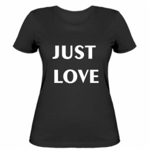 Women's t-shirt Just love