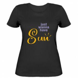 Koszulka damska Just wanna have sun