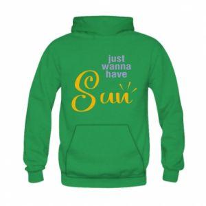 Bluza z kapturem dziecięca Just wanna have sun