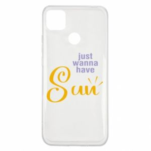 Etui na Xiaomi Redmi 9c Just wanna have sun