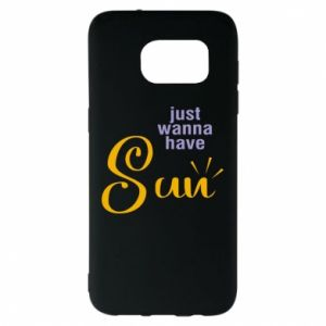 Etui na Samsung S7 EDGE Just wanna have sun
