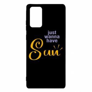 Etui na Samsung Note 20 Just wanna have sun