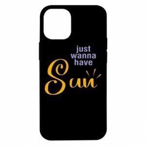 Etui na iPhone 12 Mini Just wanna have sun