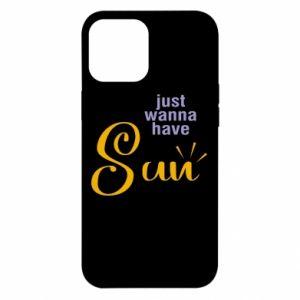 Etui na iPhone 12 Pro Max Just wanna have sun