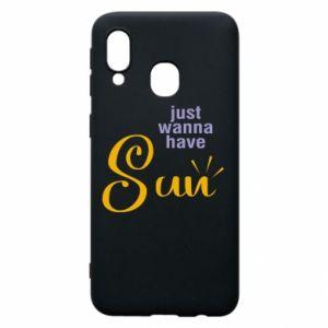 Etui na Samsung A40 Just wanna have sun