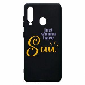 Etui na Samsung A60 Just wanna have sun