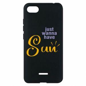 Etui na Xiaomi Redmi 6A Just wanna have sun