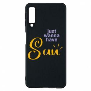 Etui na Samsung A7 2018 Just wanna have sun