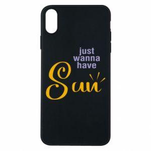 Etui na iPhone Xs Max Just wanna have sun