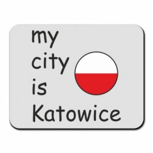 Mouse pad My city is Katowice