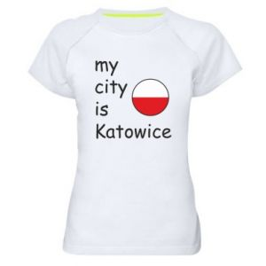 Women's sports t-shirt My city is Katowice
