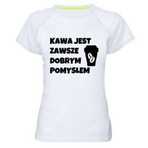 Koszulka sportowa damska Kawa jest zawsze dobrym pomysłem