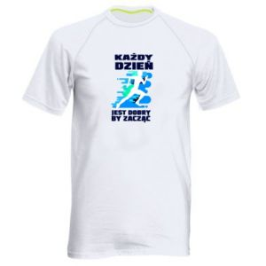 Men's sports t-shirt Every day is good to start