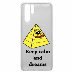 Etui na Huawei P30 Pro Keep calm and dreams