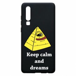 Etui na Huawei P30 Keep calm and dreams