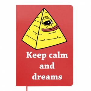 Notes Keep calm and dreams