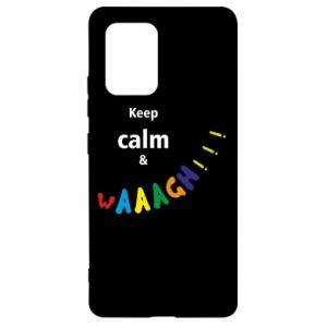 Samsung S10 Lite Case Keep calm & waaagh!!!