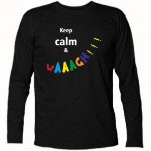 Koszulka z długim rękawem Keep calm & waaagh!!!