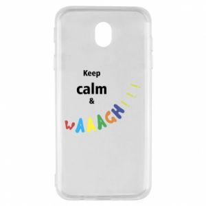 Samsung J7 2017 Case Keep calm & waaagh!!!