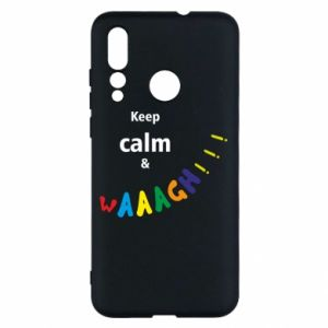 Huawei Nova 4 Case Keep calm & waaagh!!!