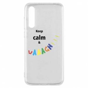 Huawei P20 Pro Case Keep calm & waaagh!!!