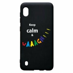 Samsung A10 Case Keep calm & waaagh!!!