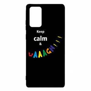 Samsung Note 20 Case Keep calm & waaagh!!!