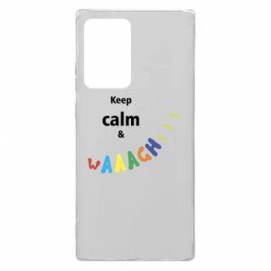 Samsung Note 20 Ultra Case Keep calm & waaagh!!!