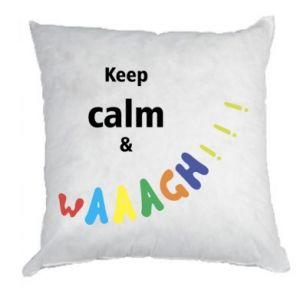 Poduszka Keep calm & waaagh!!!