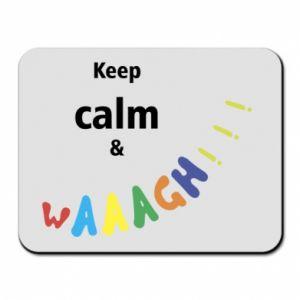 Podkładka pod mysz Keep calm & waaagh!!!