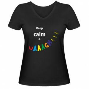 Damska koszulka V-neck Keep calm & waaagh!!!